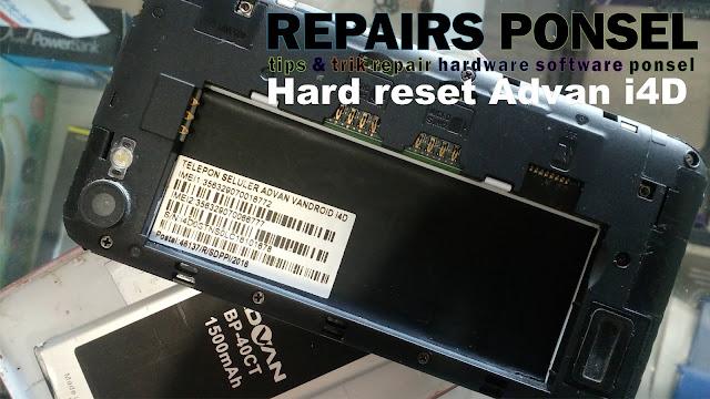 Cara Hard Reset Advan i4D