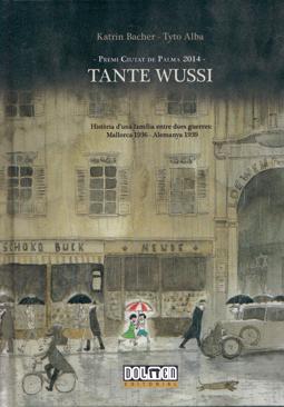 Tante Wussi de Tyto Alba y Katrin Bacher, edita Dolmen Comic Mallorca