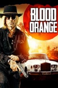 Watch Blood Orange Online Free in HD
