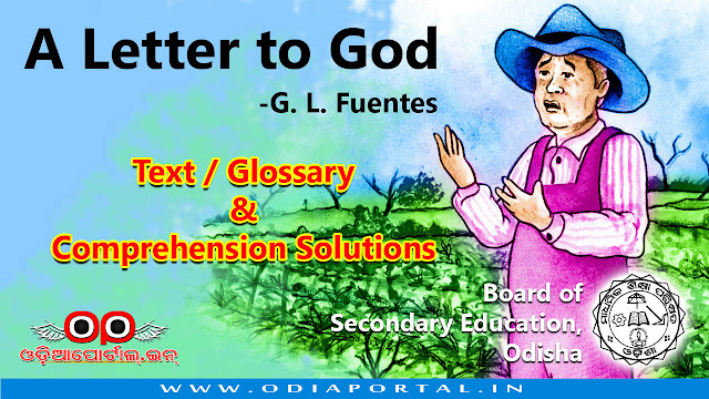 "BSE Odisha Class X English: ""A Letter To God"" - Comprehension Solutions For HSE Exam, This text was written by Gregorio Lopez Fuentes. The following is the complete text along with Comprehension Solutions For Upcoming HSE Exam."