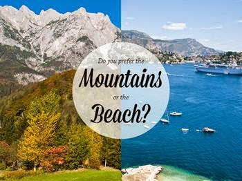 The Travelling Teachers: Summer holidays: Beach vs. Mountains
