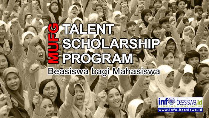 MUFG Talent Scholarship: Beasiswa bagi Mahasiswa