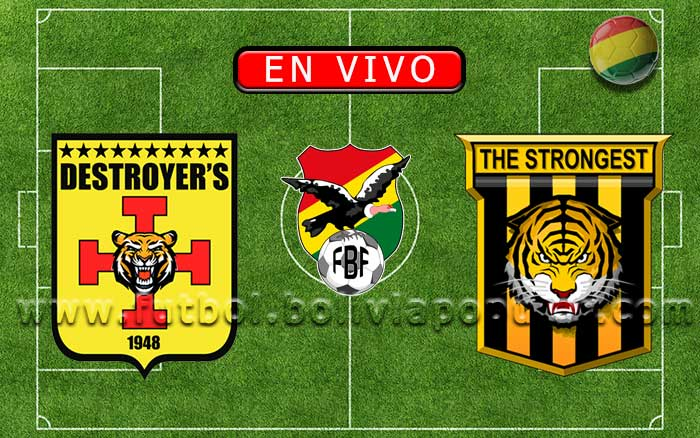 【En Vivo】Destroyers vs. The Strongest - Torneo Clausura 2019