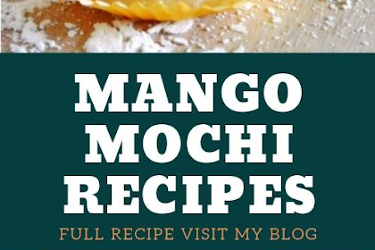Mango Mochi Recipes