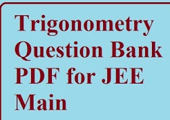 Trigonometry question Bank PDF for JEE Main