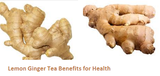 Lemon Ginger Tea Benefits for Health