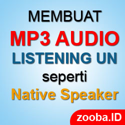 Membuat Audio Listening Ujian seperti Native Speaker