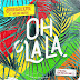 Broederliefde & Nelson Freitas - Oh La La (Baixar Musica)