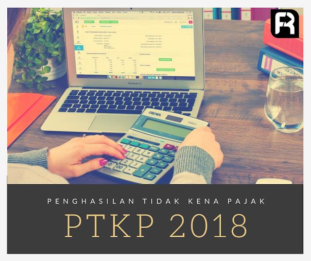 ptkp-penghasilan-tidak-kena-pajak-tahun-2018