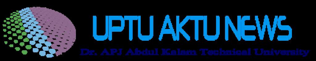 UPTU - AKTU NEWS