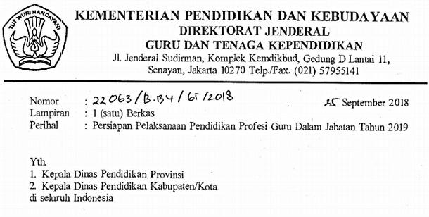 Surat Edaran Dirjen GTK Nomor 22063/B.B4/GT/2018 Tentang Persiapan Pelaksanaan Pendidikan Profesi Guru Dalam Jabatan Tahun 2019