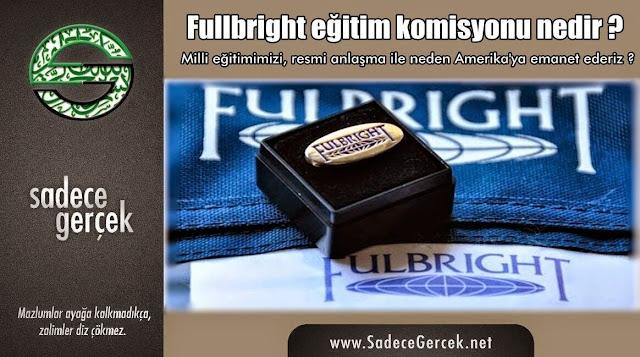 Fullbright eğitim komisyonu nedir?
