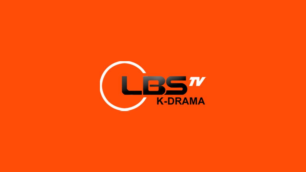LBS Kdrama TV HD Online Live Streaming HD Gratis Tanpa Buffering