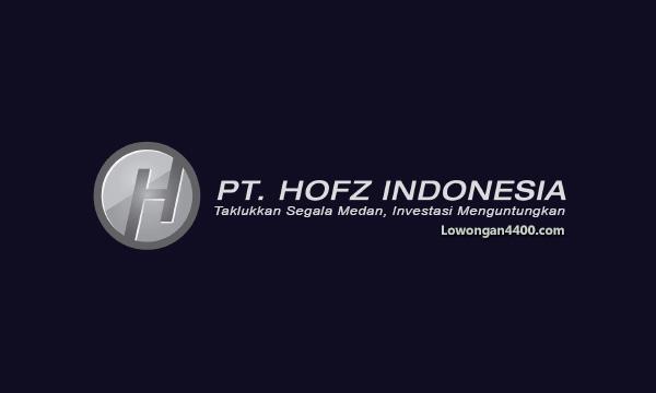 Lowongan Kerja PT. HOFZ INDONESIA