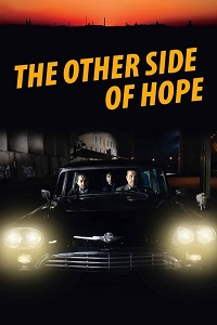 Watch The Other Side of Hope Online Free in HD