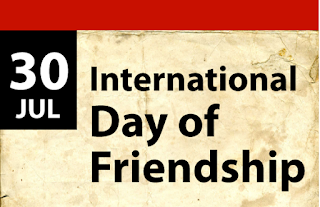 International Day of Friendship 30 July, 2018