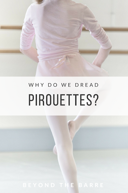 Why Do We Dread Pirouettes?