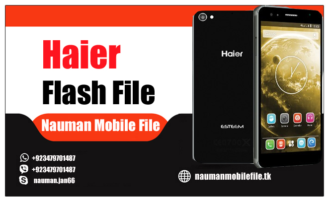Haier I60 Mtk6735 Factory Scatter Flash File - NAUMAN FILES
