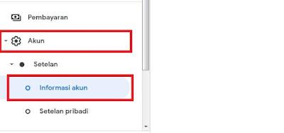 Setelah halaman terbuka, Sobat klik Akun--> Setelan lalu Informasi Akun.