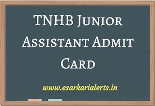 TNHB Junior Assistant Admit Card 2017