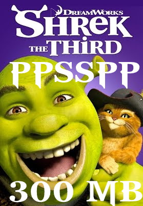 SHREK THE THIRD ISO PPSSPP FOR ANDROID