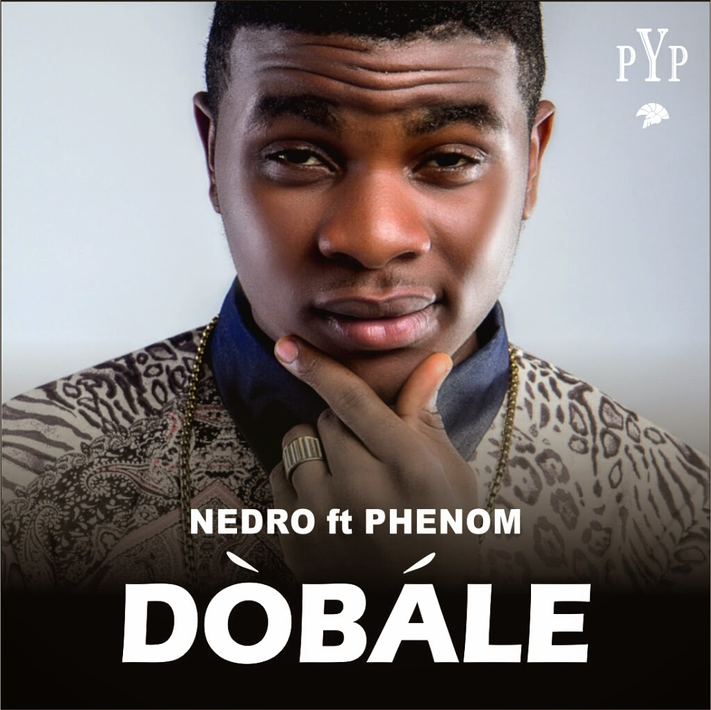 Nedro - Dobale (Bow Down) Ft. Phenom image