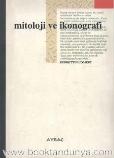Bedrettin Cömert - Mitoloji ve İkonografi