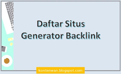 Gambar Posting Daftar Situs Generator Backlink