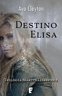 Destino Elisa (Martina Harper 3)- Ava Cleyton