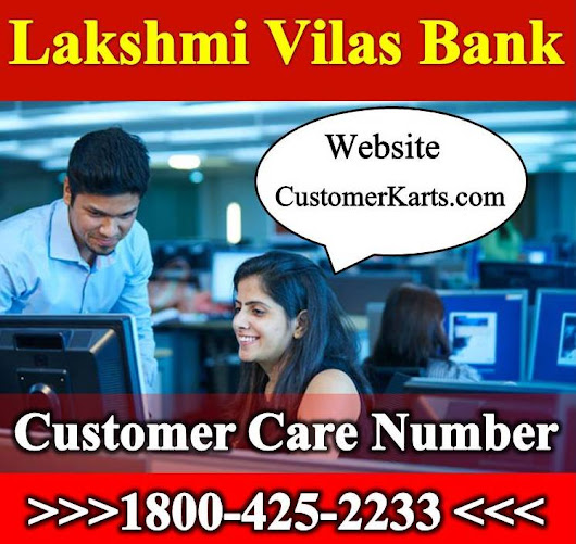 Check Lakshmi Vilas Bank Customer Care 24/7 Toll Free, Chat, Email Online