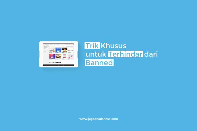 Agar Terhindar dari Banned
