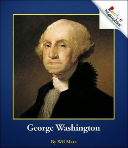 http://www.amazon.com/George-Washington-Rookie-Biographies-Mara/dp/0516273353/ref=sr_1_2?ie=UTF8&qid=1392686877&sr=8-2&keywords=george+washington+rookie+biography