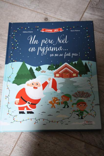 Un père Noël en pyjama...ça ne se fait pas ! des éditions Belin Jeunesse