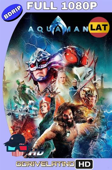 Aquaman (2018) IMAX BDRip 1080p Latino-Ingles MKV