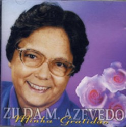 Zilda Azevedo - Minha Gratid�o