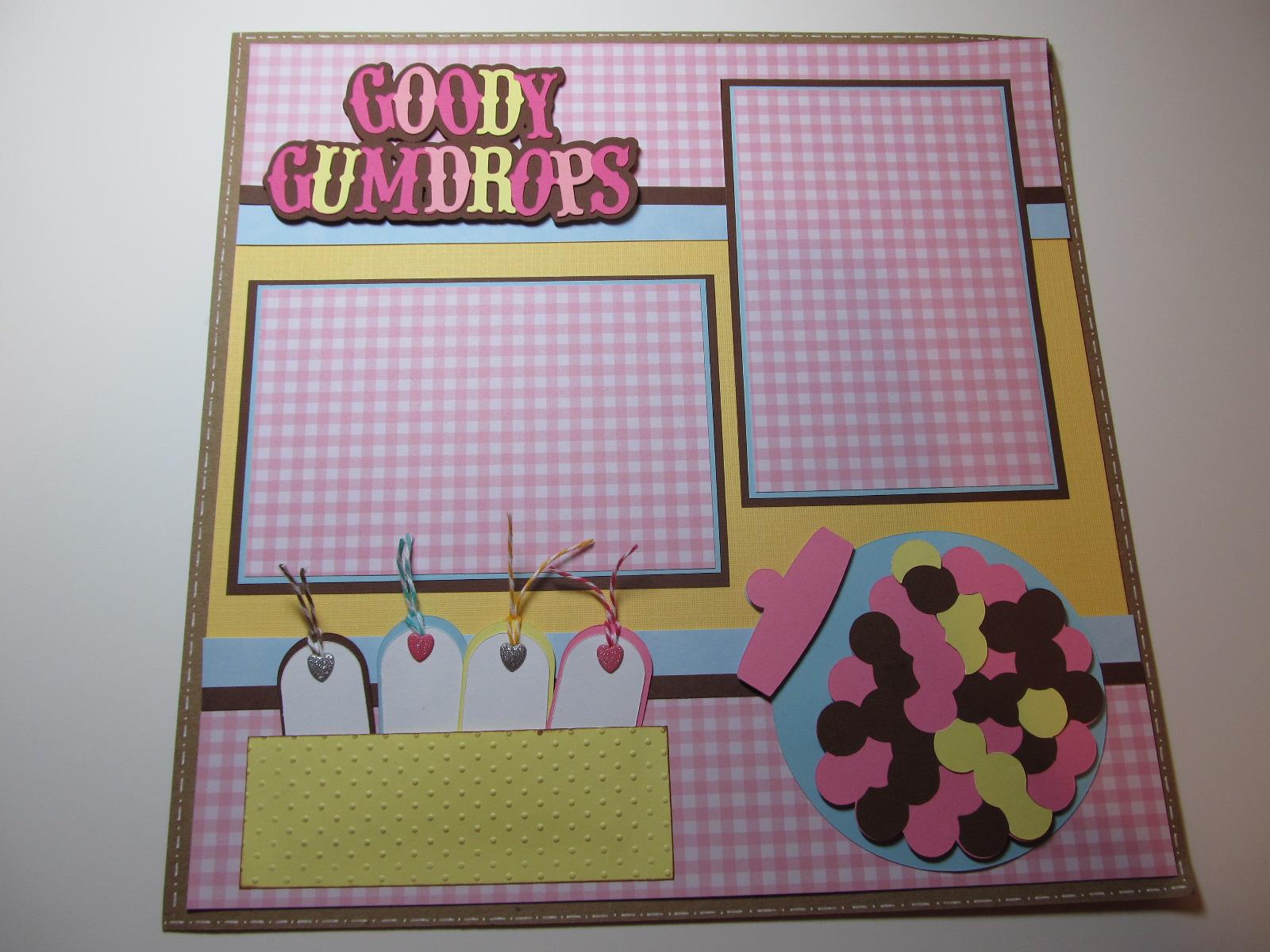Creative Cricut Designs & More....: Goody Gumdrops Scrapbook Layout