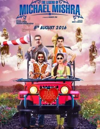 Poster Of The Legend of Michael Mishra 2016 Hindi 720p HDRip x264 Watch Online Free Download downloadhub.in