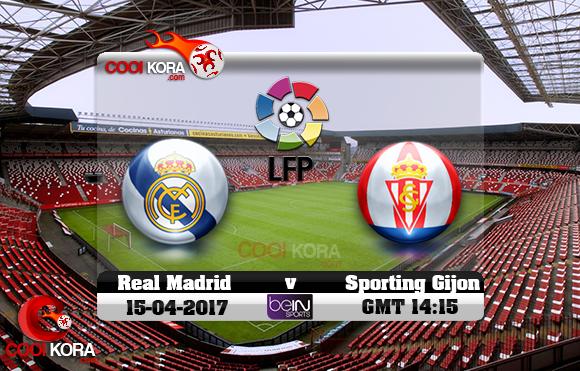 مشاهدة مباراة سبورتينغ خيخون وريال مدريد اليوم 15-4-2017 في الدوري الأسباني