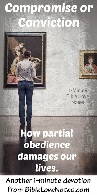 The deadly consequences of partial obedience - Scriptural examples