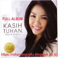 Download Lagu Maria Shandi Full Album Kasih Tuhan