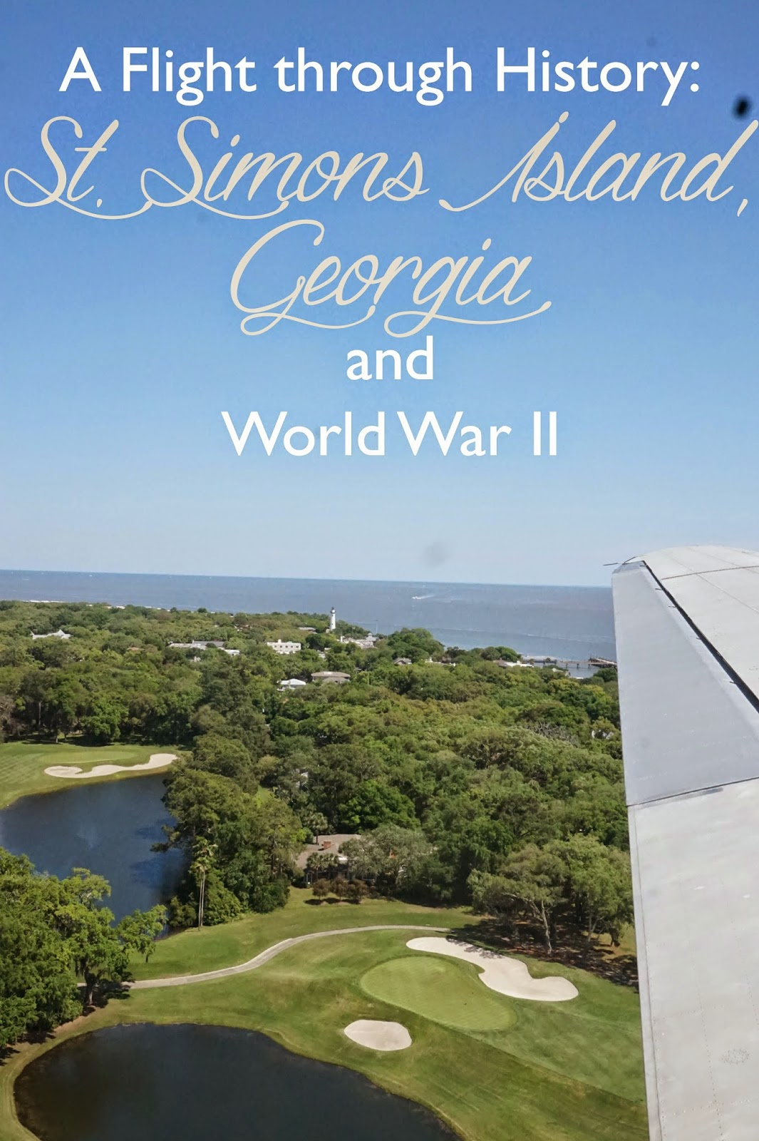 A Flight Through History: St. Simons Island, Georgia, and World War II | CosmosMariners.com