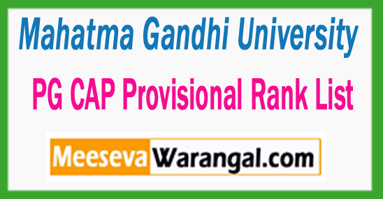 MGU Mahatma Gandhi University PG CAP Provisional Rank List 2017 Trial Allotment Result Released – Download