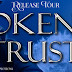 Release Tour & Giveaway - BROKEN TRUST by C.B. Clark