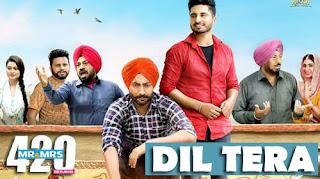 Dil Tera Lyrics- Karamjit Anmol   Mr and Mrs 420 Returns