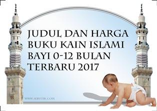 16 Judul dan Harga Buku Kain Islami Untuk Bayi 0-12 Bulan Terbaru  2017