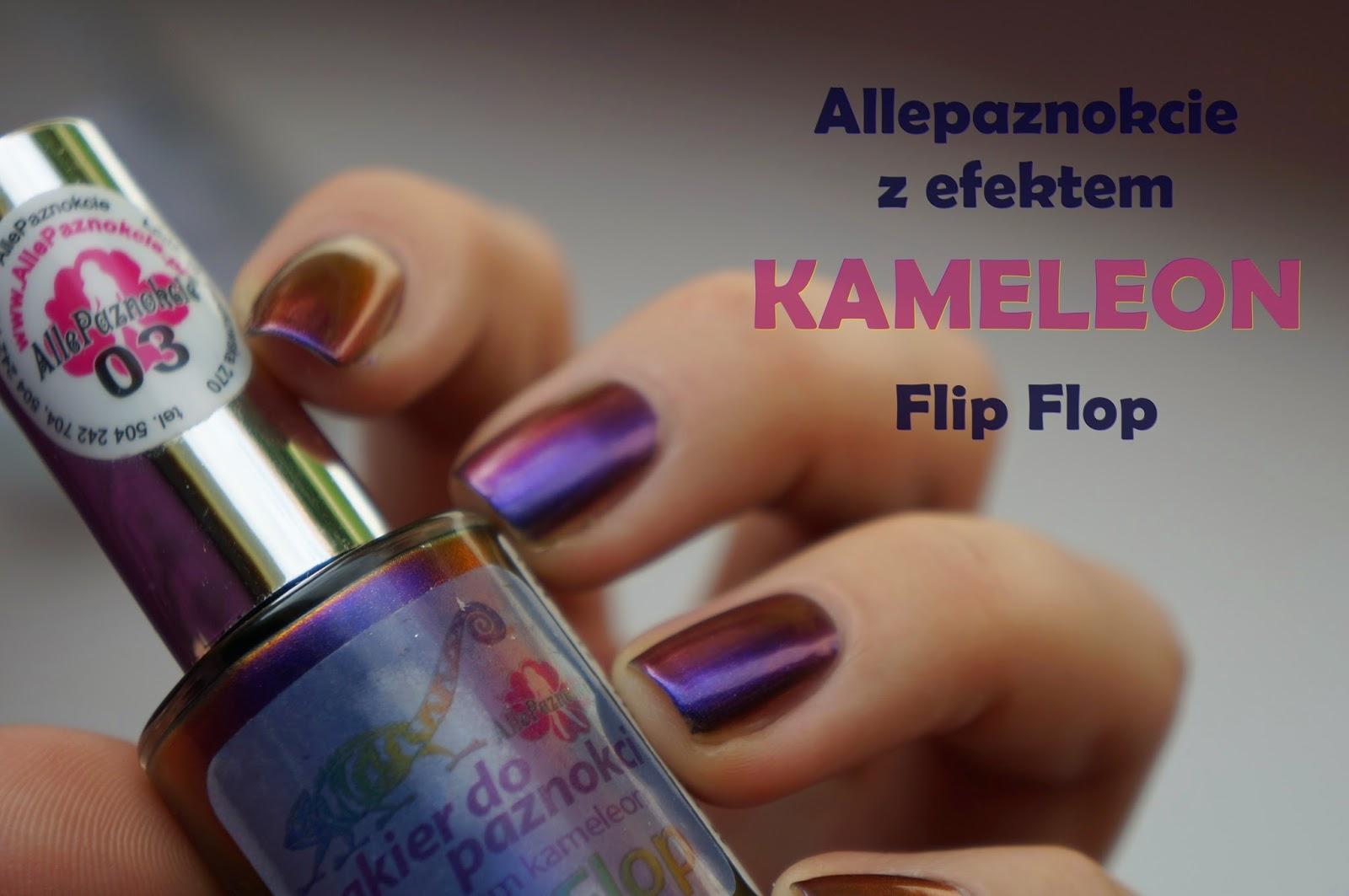 Allepaznokcie flip flop Kameleon #03, czyli lakier o tysiącu twarzy