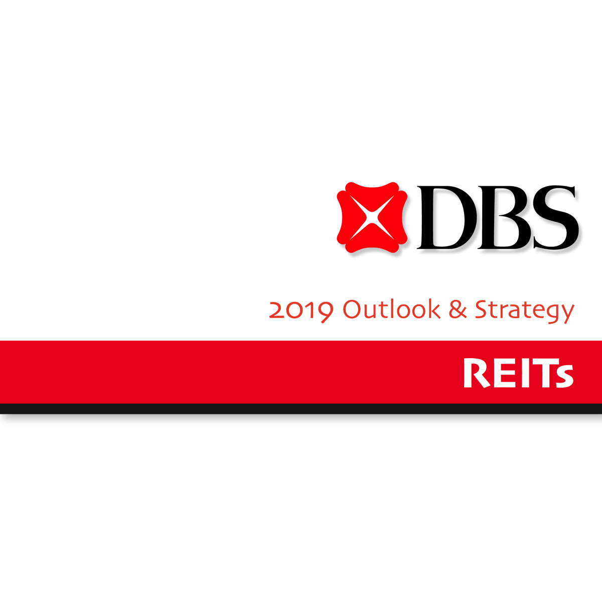 2019 Outlook & Strategy ~ REIT - DBS Group Research | SGinvestors.io