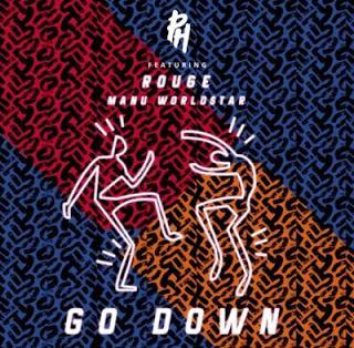 DJ PH Feat. Rouge & Manu Worldstar – Go Down