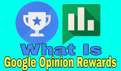 Google Opinion Rewards kya hai