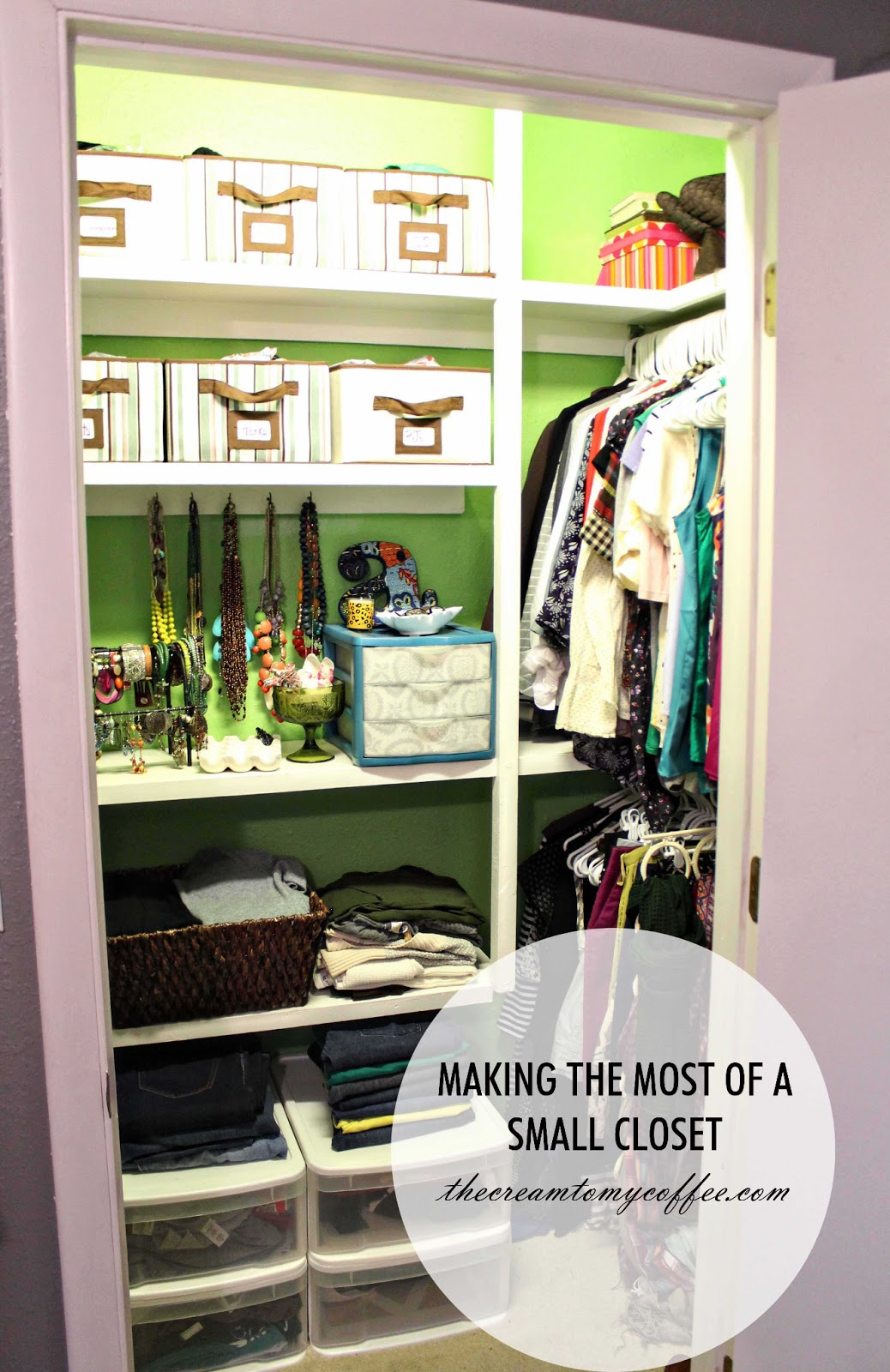 Making the most of a small closet the cream to my coffee - Closet for small room ...